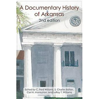 A Documentary History of Arkansas (2nd Revised edition) by C.Fred Wil