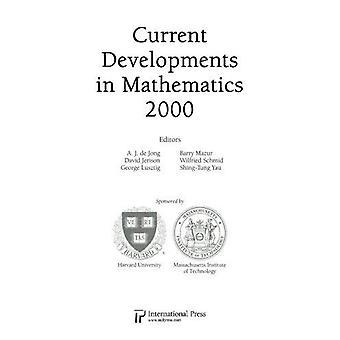 Current Developments in Mathematics - 2000 - 9781571462336 Book