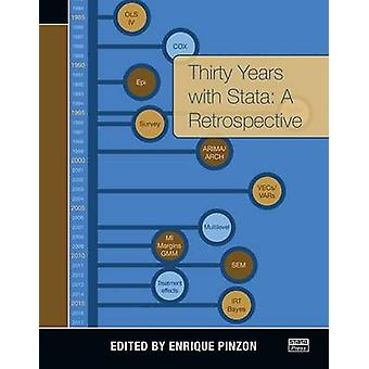 Thirty Years with Stata - A Retrospective by Enrique Pinzon - 97815971