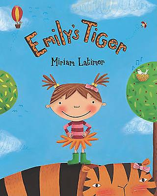 Emily's Tiger by Miriam Latimer - 9781846865947 Book
