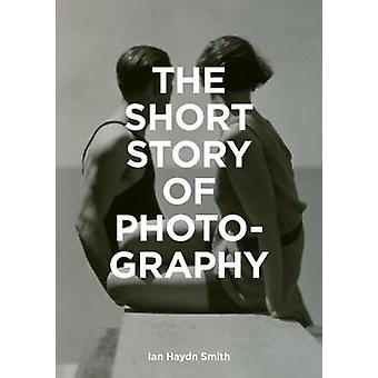 The Short Story of Photography - A Pocket Guide to Key Genres - Works