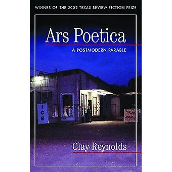 Ars Poetica by Clay Reynolds - 9781881515487 Book