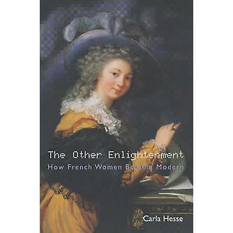 عصر التنوير الأخرى-كيف أصبحت المرأة الفرنسية الحديثة من كارلا هيس