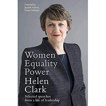 Vrouwen, gelijkheid, macht: geselecteerde toespraken uit een leven van leiderschap