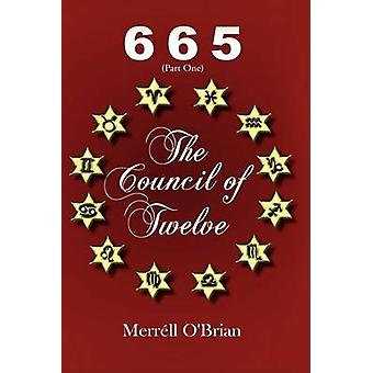 665 the Council of Twelve Part One by OBrian & Merrll