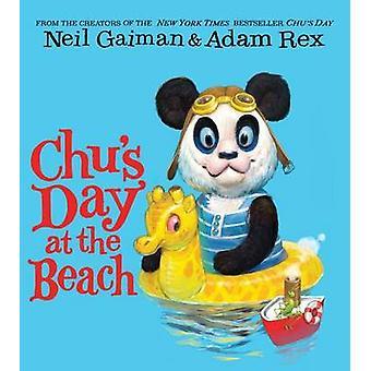Chu's Day at the Beach Board Book by Neil Gaiman - Adam Rex - 9780062