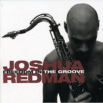 Joshua Redman - Freedom in the Groove [CD] USA import
