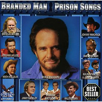 Branded Man:Prison Songs - Branded Man:Prison Songs [CD] USA import