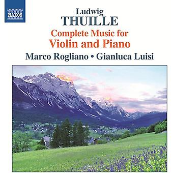 Ludwig Thuille - Ludwig Thuille: Complete Music for Violin and Piano [CD] USA import