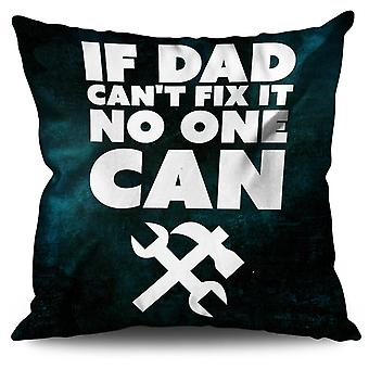 Wenn Papa nicht beheben kann lustige Bettwäsche Kissen wenn Papa nicht beheben lustig | Wellcoda