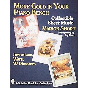 More Gold in Your Piano Bench - Inventions - Wars and Disasters by Mar