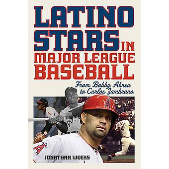 Latino stjerner i Major League Baseball - fra Bobby Abreu til Carlos Zam