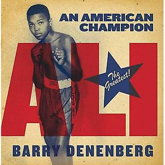 Ali - An American Champion by Barry Denenberg - 9781481401425 Book