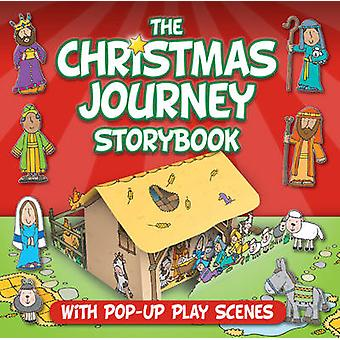 Christmas Journey Storybook - With Pop-Up Play Scenes by Juliet David