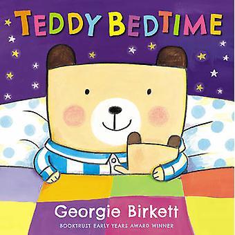 Teddy Bedtime by Georgie Birkett - 9781783440412 Book