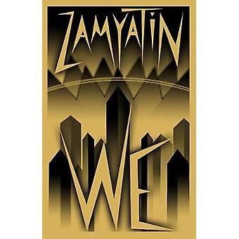 We by Yevgeny Zamyatin - 9781847496768 Book