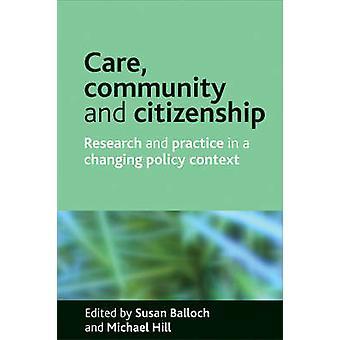 Atención - comunidad y ciudadanía - investigación y práctica en un cambio