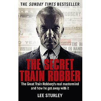 El ladrón de tren secreto - el tren Real gran robo genio Reve