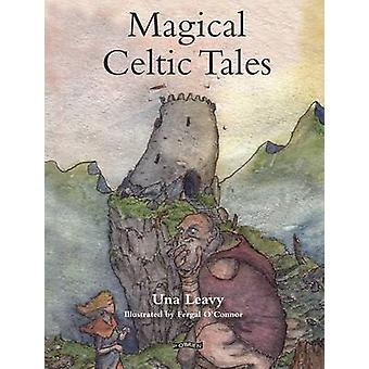 Magical Celtic Tales by Una Leavy - Fergal O'Connor - 9781847175465 B