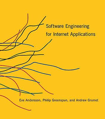 Software Engineering for Internet Applications by Eve Astrid Andersso