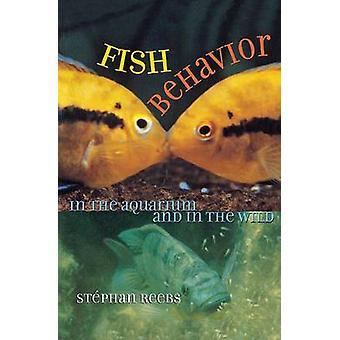 Fisk beteende i akvariet och i vilt av Stephan Reebs - 9780