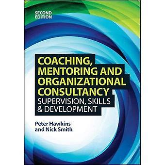 Coaching, Mentoring and Organizational Consultancy 2E