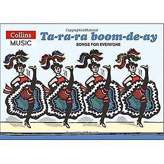 Ta-ra-ra boom-de-ay: Songs for Everyone (Classroom Music)
