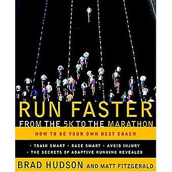 Courir plus vite de 5 km pour le Marathon: comment faire votre propre meilleur entraîneur