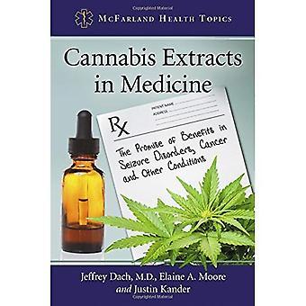 Cannabis ekstrakter i medicin: løftet om fordele i epileptiske anfald, kræft og andre betingelser (McFarland...