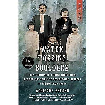Vatten gungade stenblock: Hur en familj av kinesiska invandrare ledde den första kampen att könssegregeringen skolor i Jim Crow söder