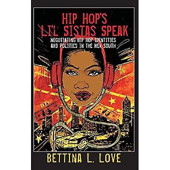Hip Hop's Li'l Sistas talar: förhandla Hip Hop identiteter och politik i nya södra (counterpointsna)