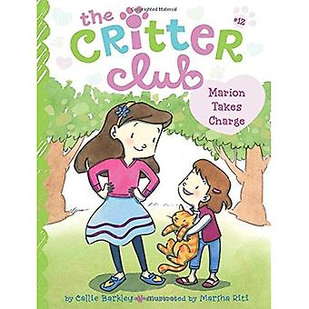 Marion Takes Charge (Critter Club)