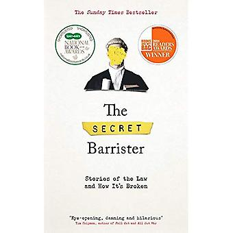 The Secret Barrister: Stories�of the Law and How It's Broken