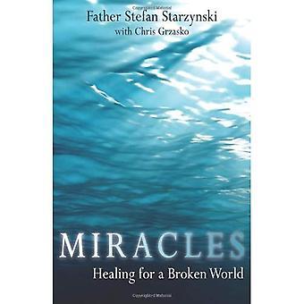 Mirakel: Healing för en trasig värld