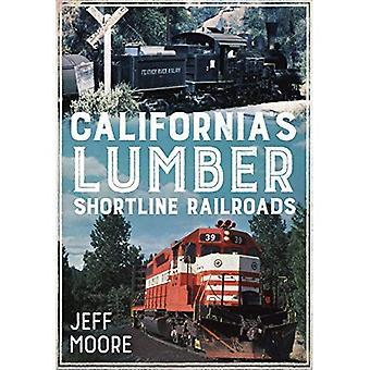 Ferrovie di legname Shortline della California (America attraverso il tempo)