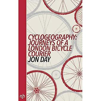 Cyclogeography: Journeys of a London Bicycle Courier 2016
