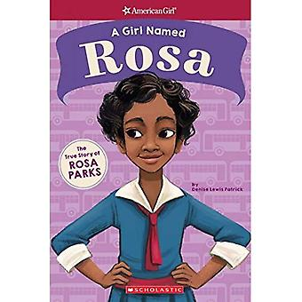 A Girl Named Rosa: The True Story of Rosa Parks (American Girl: A Girl Named) (American Girl: A Girl Named)