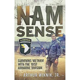 Nam-Sense: Surviving Vietnam� with the 101st Airborne Division