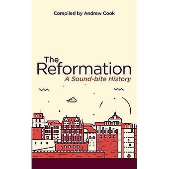 Reformation: A Soundbite History