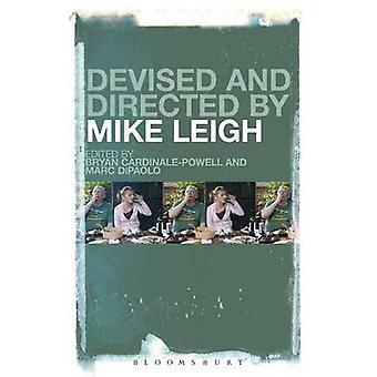 Udtænkt og instrueret af Mike Leigh af CardinalePowell & Bryan