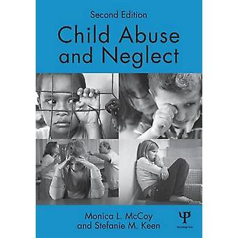 Child Abuse and Neglect  Second Edition by McCoy & Monica L.