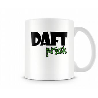 Decorative Writing Daft Pr**k Mug