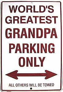 Grandpa Parking Only embossed metal sign  (ga)