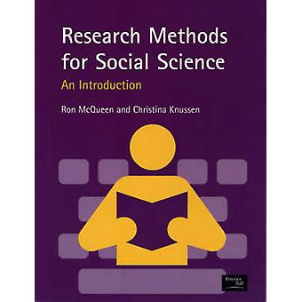 Research Methods for Social Science An Introduction by McQueen & R. A.