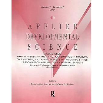 Parte I valutare l'impatto dell'11 settembre 2001 su bambini giovani e genitori negli Stati Uniti ci ha insegnato scienza evolutiva applicata un numero speciale di scienze applicate inerente allo sviluppo di Gershoff & Elizabeth T.