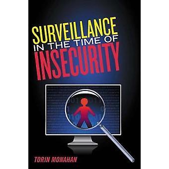 Vigilância na época de insegurança por Monahan & Torin