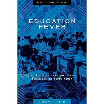Febre de educação por Seth & Michael J.