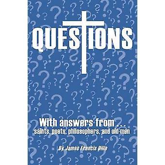 Dille & ジェームズ・フランシスによって聖人の詩人の哲学者や老人からの回答と質問