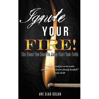 IGNITE YOUR FIRE on Gozar & Ave Siao