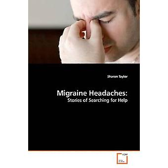 Migraine Headaches by Taylor & Sharon